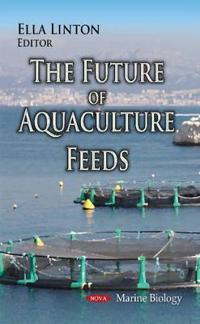 The Future of Aquaculture Feeds