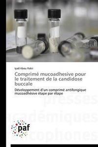 Comprim� Mucoadhesive Pour Le Traitement de la Candidose Buccale