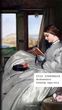 Reskamrater : läsning 1994-2014
