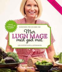 Mer lugn mage med god mat : kokboken för dig med IBS