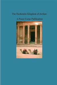 The Hashemite Kingdom of Jordan: A Peace Corps Publication