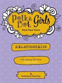 Polka Dot Girls Relationships Leaders Guide