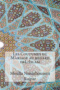 Les Coutumes Du Mariage Au Regard del?Islam