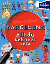 Inte för vuxna : Barcelona - allt du behöver veta