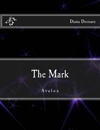 The Mark: Avalon