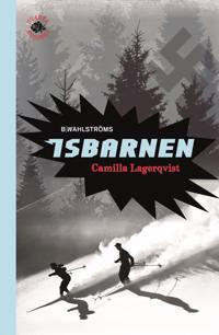 Isbarnen - Camilla Lagerqvist pdf epub