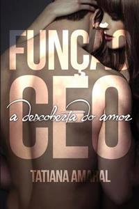 Funcao CEO - A Descoberta Do Amor