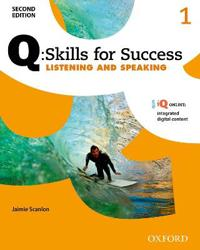 Q Skills for Success Listening and Speaking, Level 1