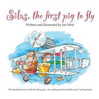 Silas, the First Pig to Fly