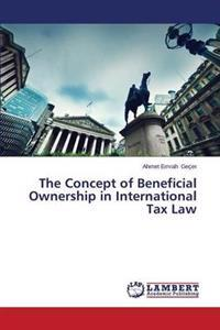 The Concept of Beneficial Ownership in International Tax Law