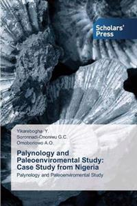 Palynology and Paleoenviromental Study