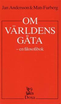 Om världens gåta - En filosofibok