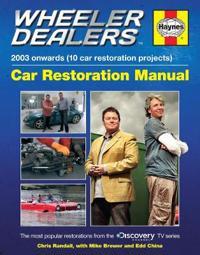 Haynes Wheeler Dealers 2003 Onwards 10 Car Restoration Projects Car Restoration Manual
