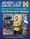 Wheeler Dealers Car Restoration Manual - 2003 Onwards (10 Car Restoration Projects): The Most Popular Restorations from the Discovery Channel TV Serie