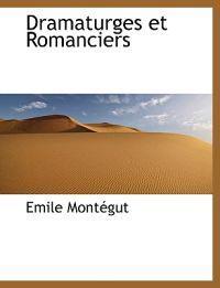 Dramaturges Et Romanciers