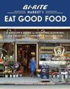 Bi-rite Market's Eat Good Food