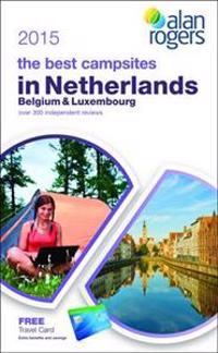 Alan Rogers - The Best Campsites in Netherlands, Belgium & Luxembourg 2015