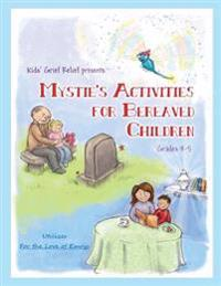 Mystie's Activities for Bereaved Children Grades 3-5