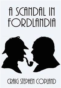 A Scandal in Fordlandia - Large Print: A New Sherlock Holmes Mystery