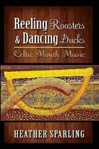 Reeling Roosters & Dancing Ducks