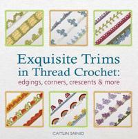 Exquisite Trims in Thread Crochet