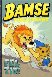 Bamse Biblioteket PM-serierna volym 4 : Fel tid!