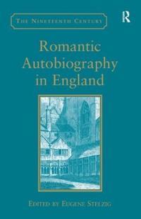 Romantic Autobiography in England