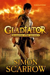 Gladiator 1 - Kampen för frihet