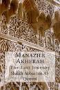 Manazile Akherah: The Last Journey