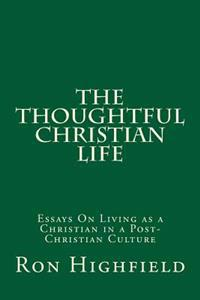 The Thoughtful Christian Life