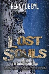 Lost Souls: Book One of the the Disciples of Cassini Trilogy