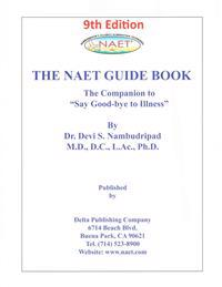 """The Naet Guide Book: The Companion to """"Say Good-Bye to Illness"""""""