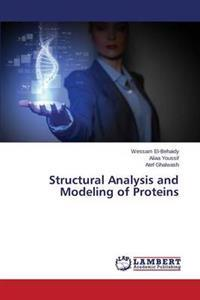 Structural Analysis and Modeling of Proteins