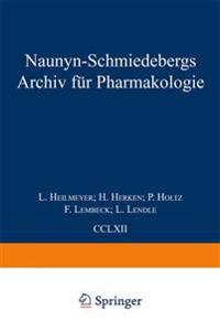 Naunyn Schmiedebergs Archiv Fur Pharmakologie: Band 262 Band 263 Band 264 Band 265