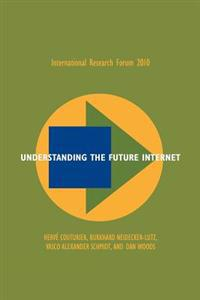 Understanding the Future Internet