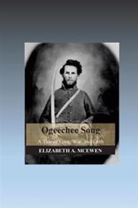 Ogeechee Song: A Tale of Love, War, and Faith