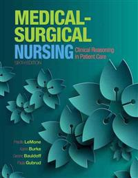 Medical-Surgical Nursing: Clinical Reasoning in Patient Care Plus Mylab Nursing with Pearson Etext -- Access Card Package