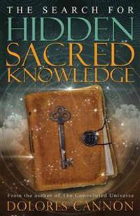 The Search for Hidden Sacred Knowledge