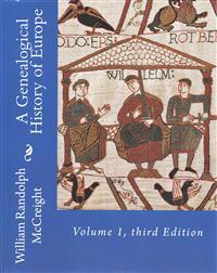 A Genealogical History of Europe: Volume 1, Third Edition