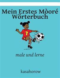 Mein Erstes Moore Worterbuch: Male Und Lerne