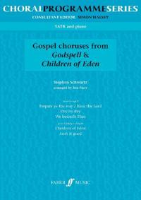 Gospel Choruses From Godspell & Children of Eden