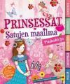 Prinsessat - Satujen maailma puuhakirja