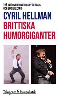Brittiska humorgiganter : två intervjuer med Ricky Gervais och Eddie Izzard