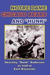 Notre Dame, Chicago Bears and Hunk