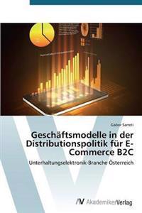 Geschaftsmodelle in Der Distributionspolitik Fur E-Commerce B2c