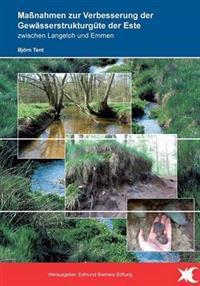 Maßnahmen zur Verbesserung der Gewässerstrukturgüte der Este zwischen Langeloh und Emmen