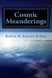 Cosmic Meanderings