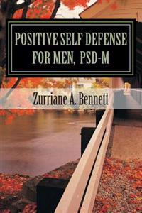 Positive Self Defense for Men, Psd-M