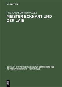 Meister Eckhart Und Der Laie