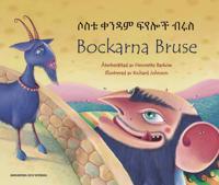 Bockarna Bruse / Sostu qandam feyaloc Brusa (amhariska och svenska)